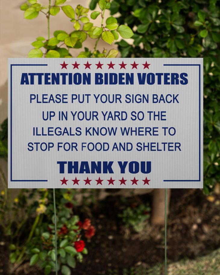 Attention Biden Voters Please put your sign back up in your yard Yard Sign6