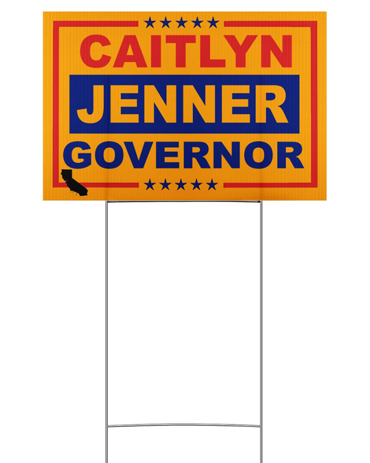 Caitlyn Jenner Governor Yard Sign