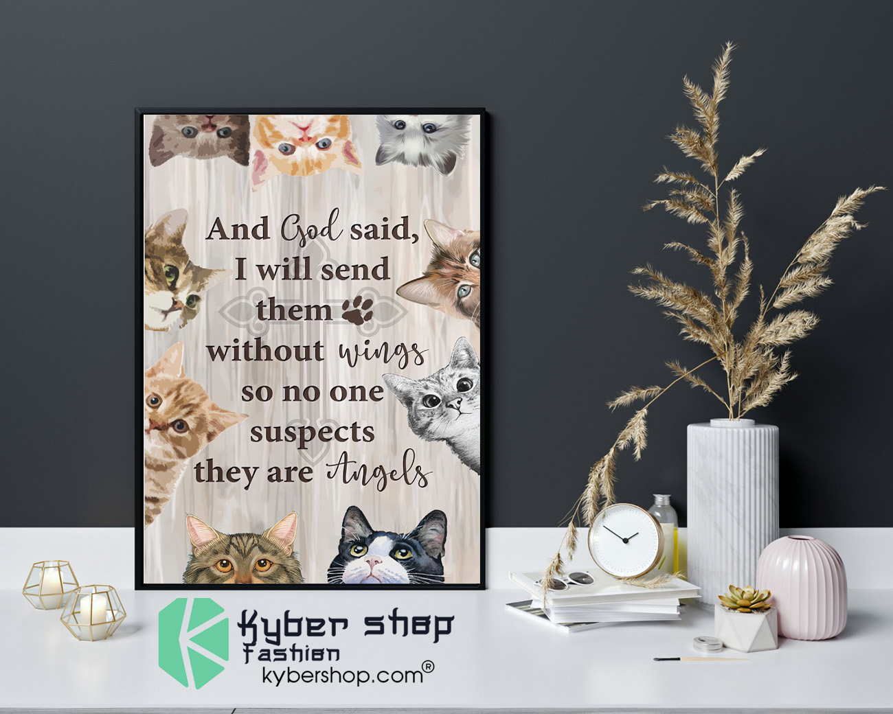 Cat and god said I will send them without wings so no one suspects they are angels poster 4