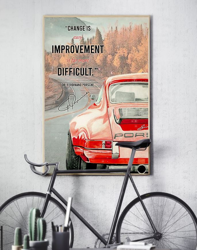 Change Is Easy Improvement Is Far More Dificult poster