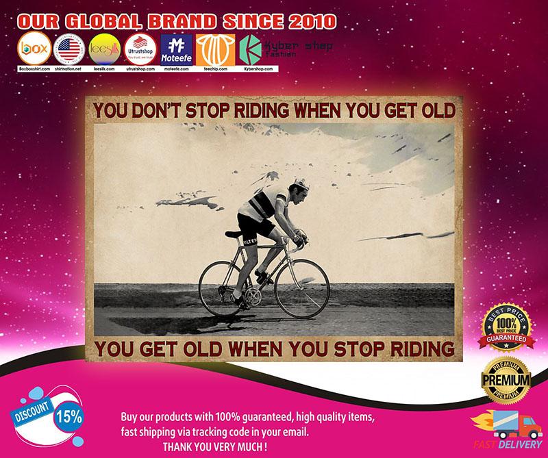 CyclingYoudon'tstopridingwhenyougetoldposter
