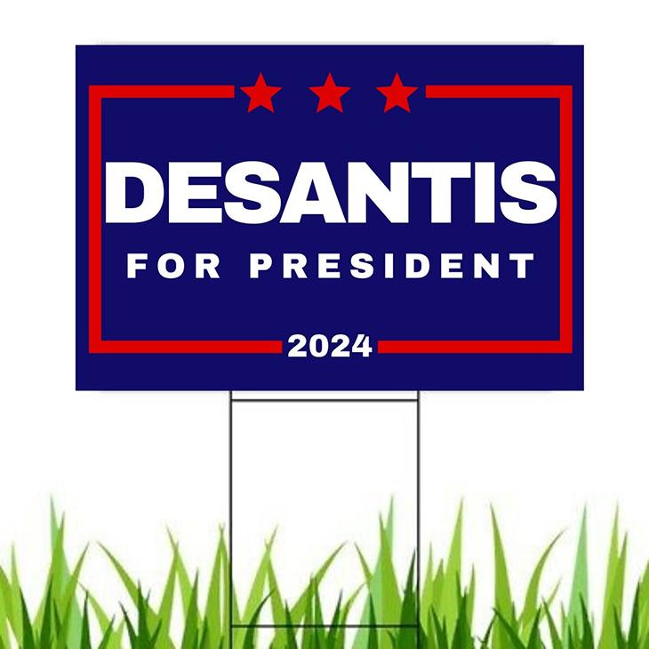 Desantis for President 2024 Yard Sign2