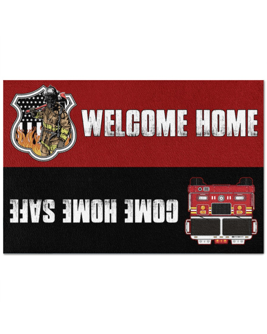 Firefighter Welcome Home Come Home Saff Doormat