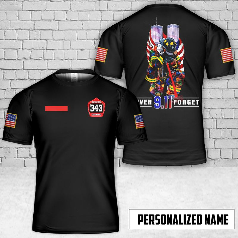Firefighters Never Forget 20th Anniversary 9 11 3D Custom Name T shirt