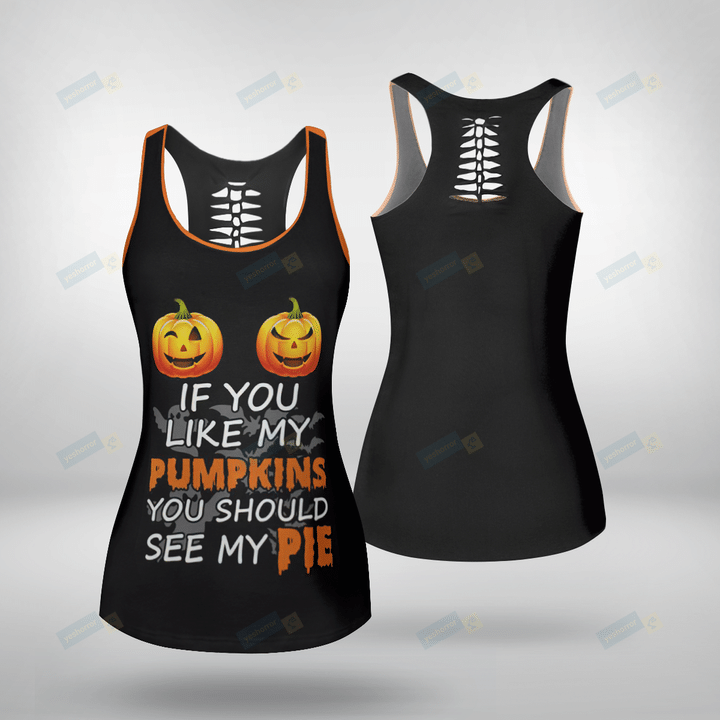 If you like my pumpkins you should see my pie hollow tank top and legging