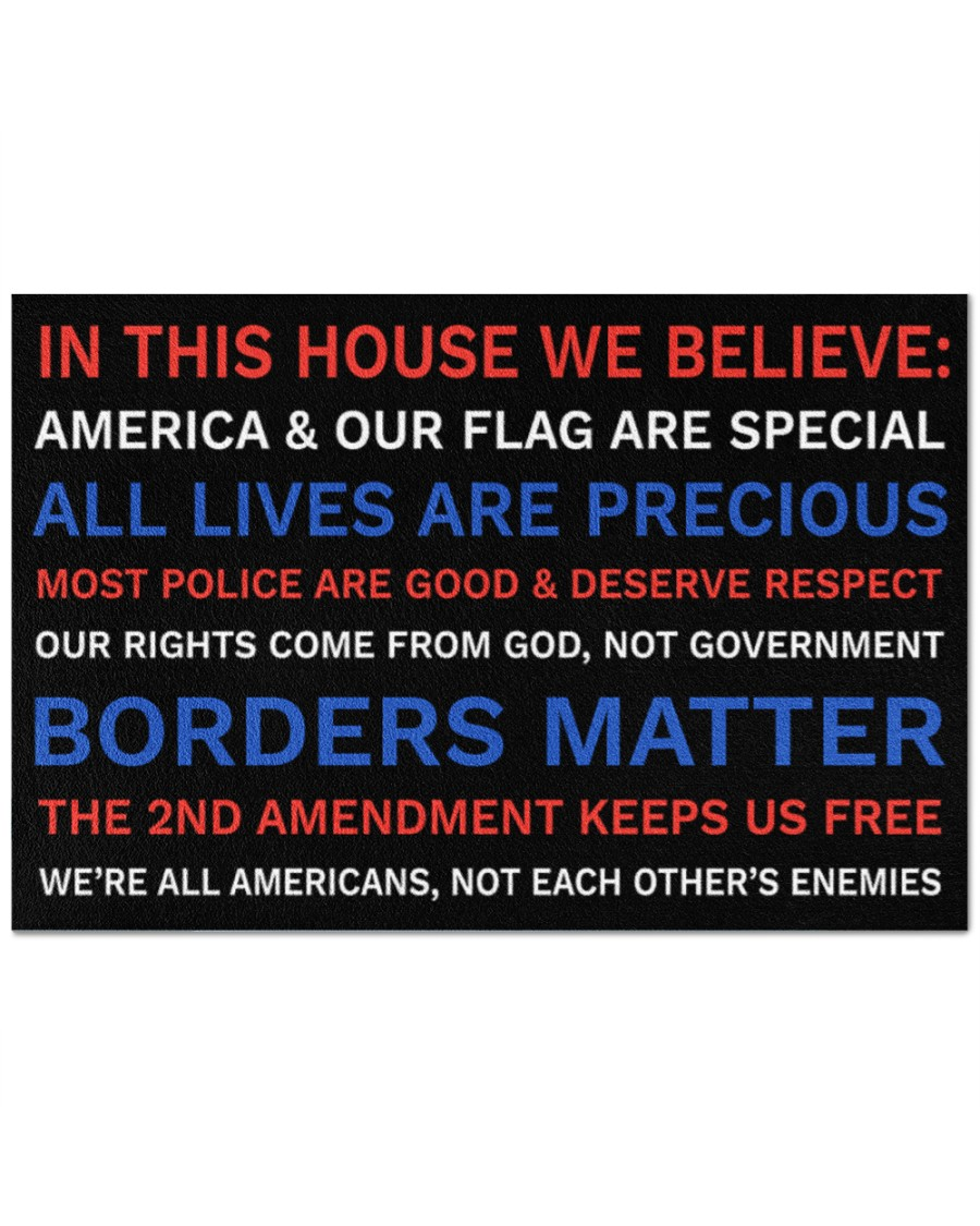 In This House We Believe America And Our Flag Are Special Doormat