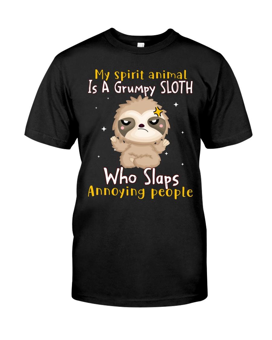 My Spirit Animal Is A Grumpy Sloth Who Slaps Annoying People Shirt