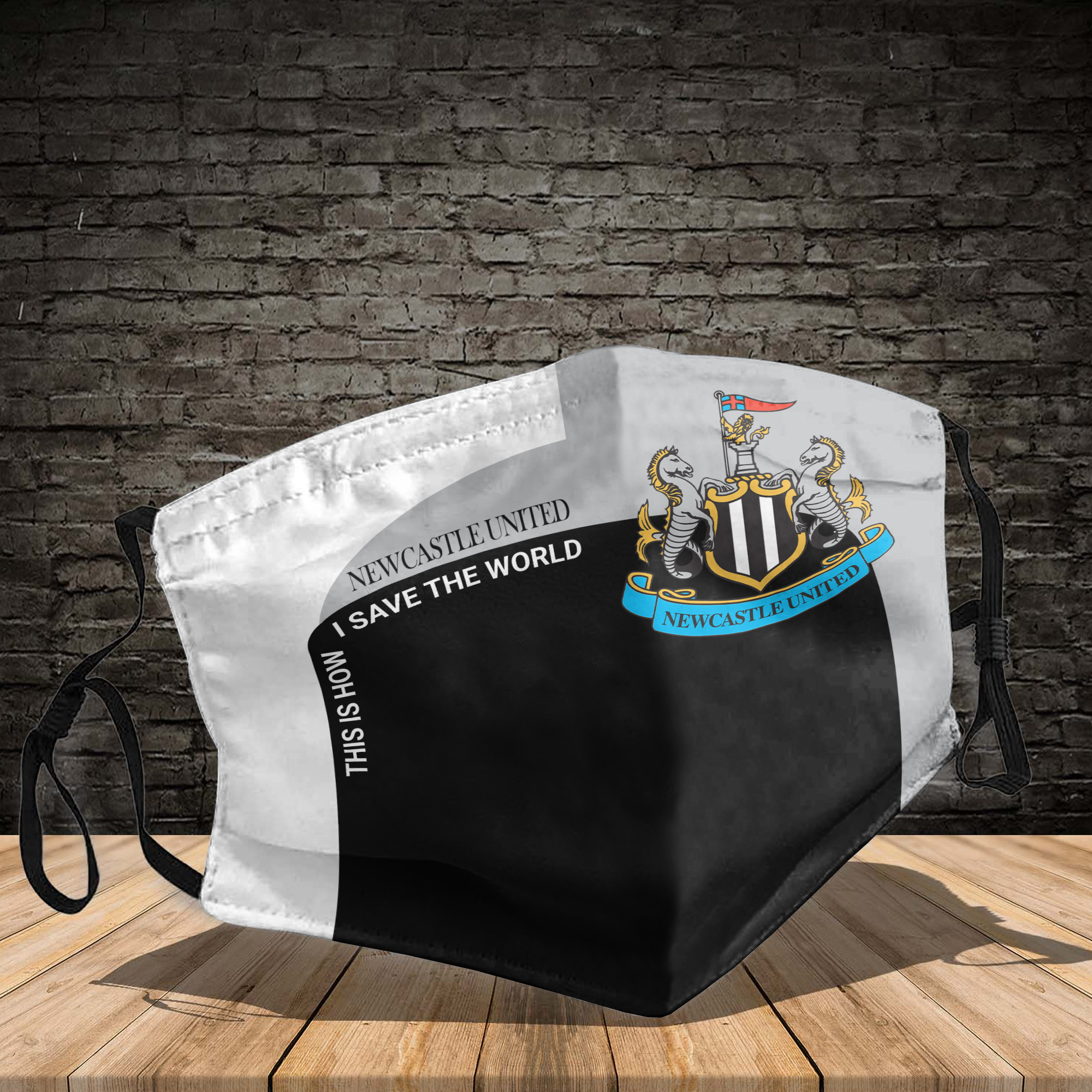 Newcastle United this is how I save the world face mask