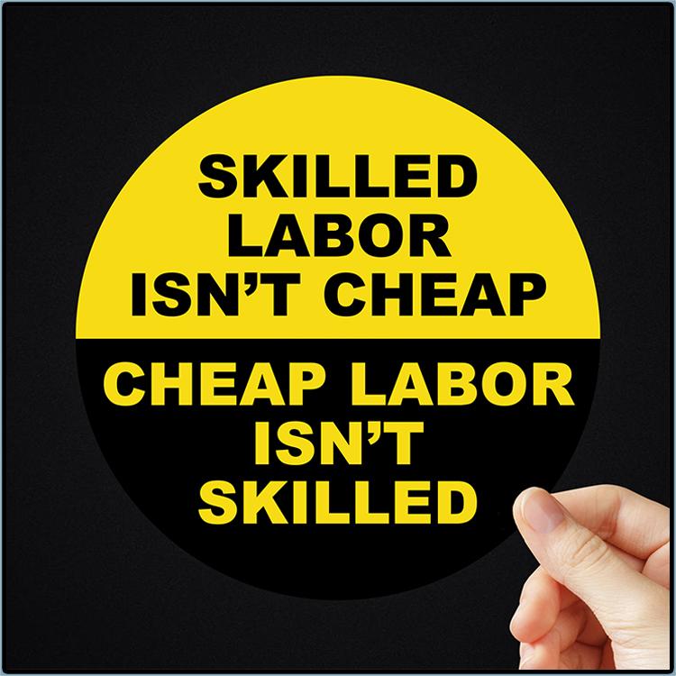 Skilled Labor Lsnt Cheap Sticker 1