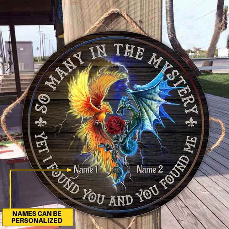 So Many In The Mystery Yet I Foung You And And You Found Me Custom Name Wood Sign