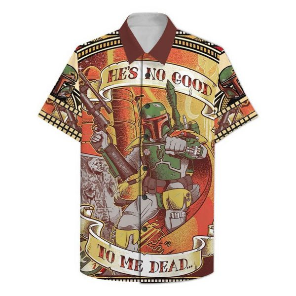 Star Wars Hes No Good To Me Dead Hawaiian Shirt