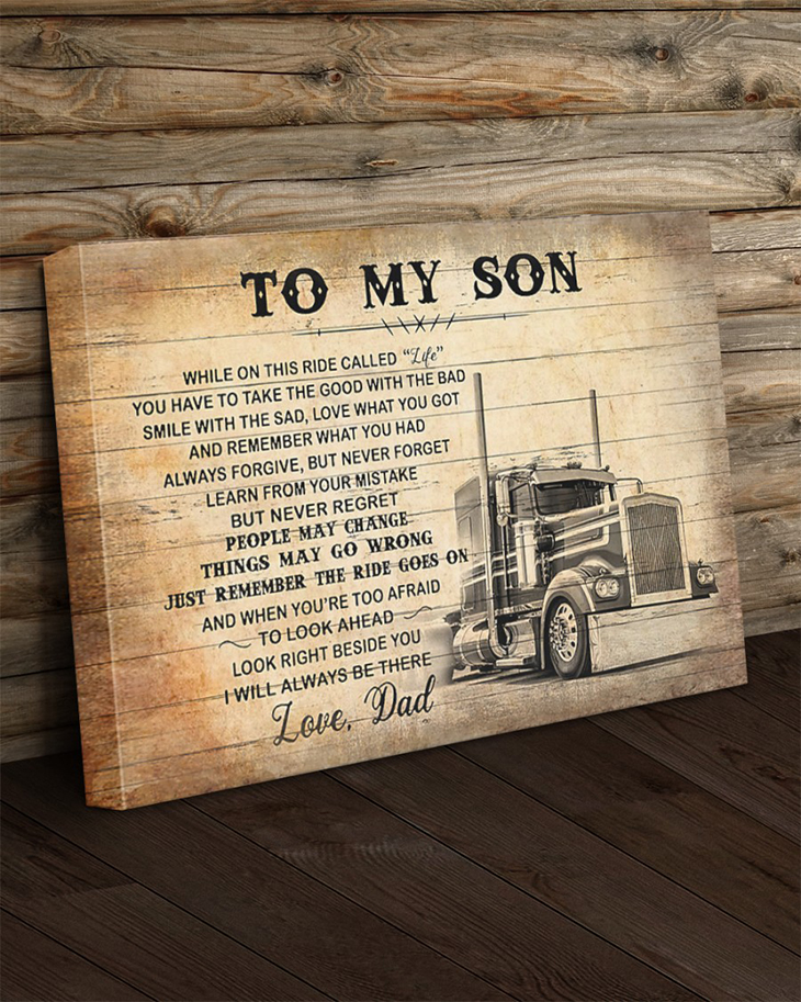 To My Son Love Dad Truck Driver Canvas And Poster1