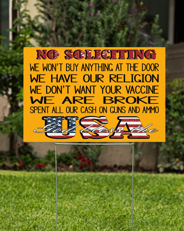 No Soliciting We Wont Buy Anything At The Door We Have Our Religion Yard Sign1