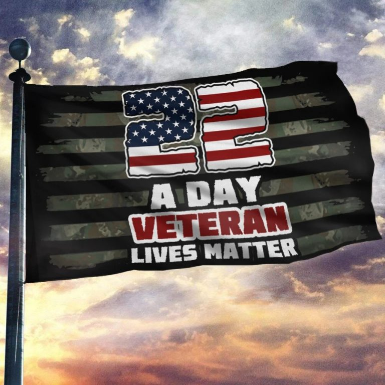 22 A Day Veteran Lives Matter American flag