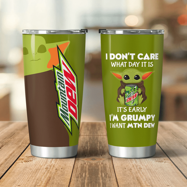 26 Baby Yoda Mountain Dew dont care what day it is Its early Im Grumpy I want coke Tumbler 2
