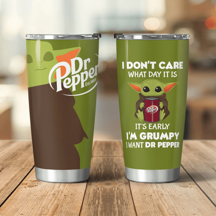 27 Baby Yoda Dr Pepper I dont care what day it is Its early Im Grumpy I want coke Tumbler 1