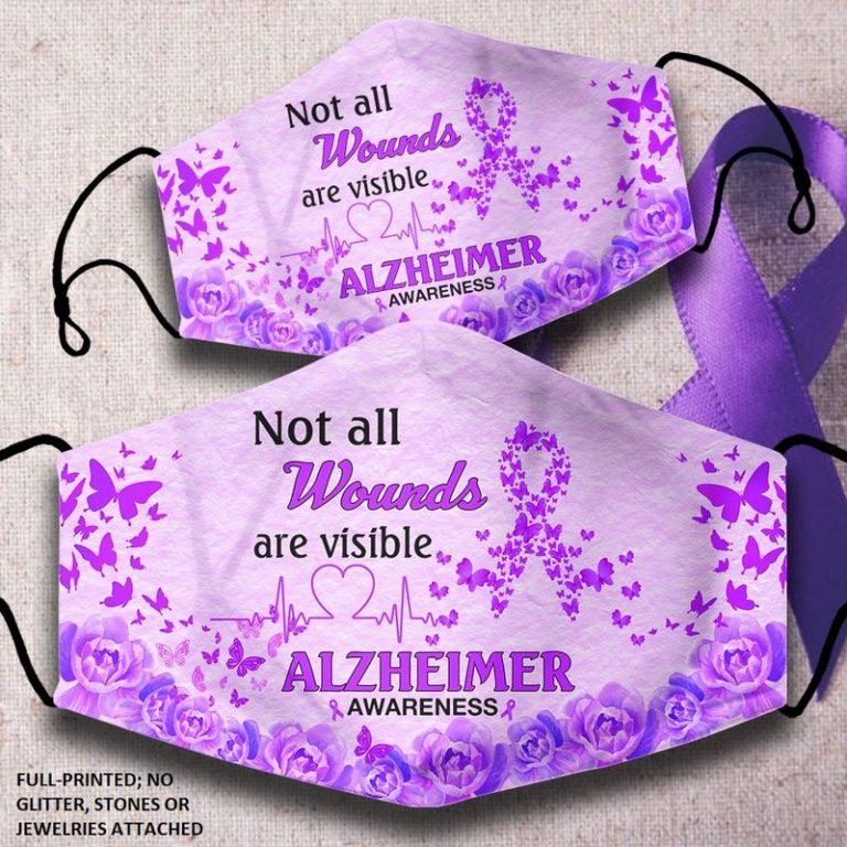 Alzheimer Awareness not all wounds are visible face mask