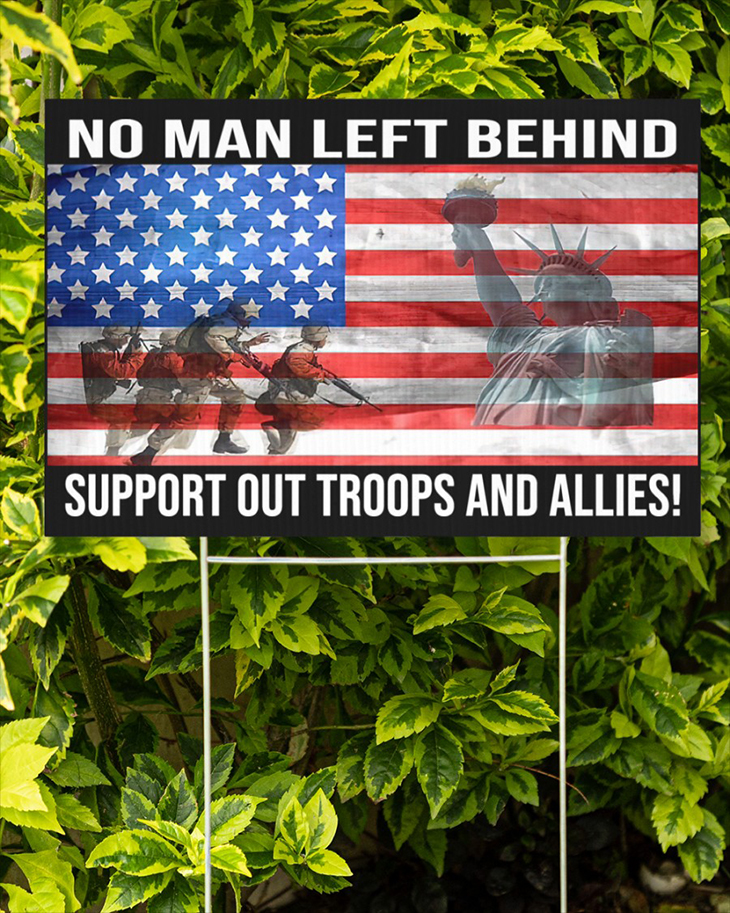 American Flag No Man Left Behind Support Out Troops And Allies Yard Sign1