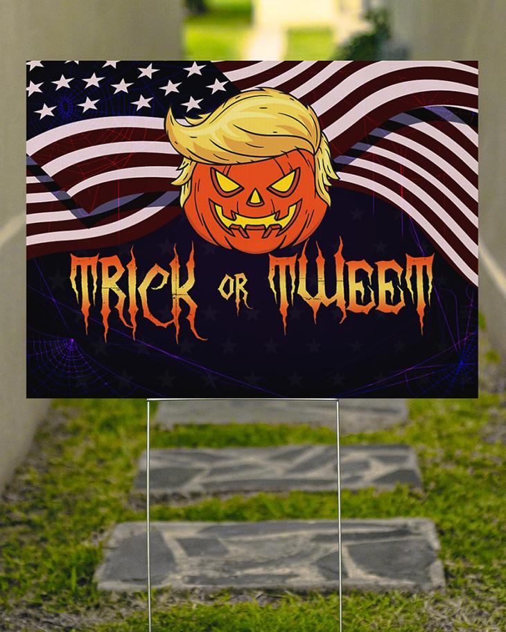 American Flag Pumpkin Trump Trick Of Tweet Yard Sign2