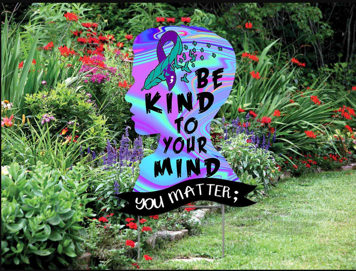 Be Kind To Your Mind Youmater Yard Sign