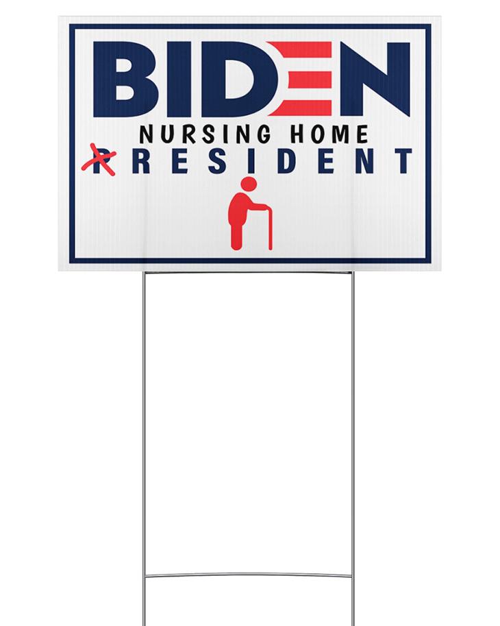 Biden Nursing Home President Yard Sign