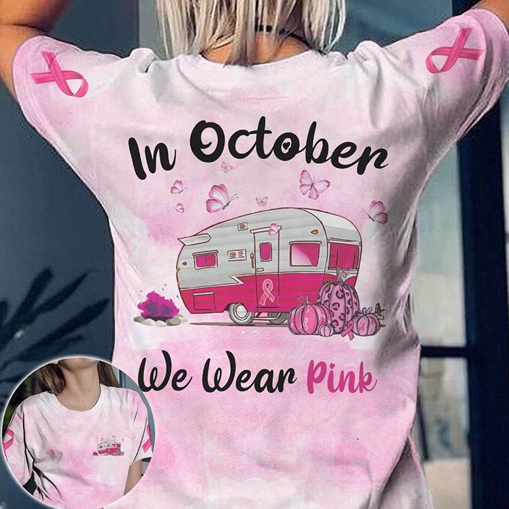 Camping In October We Wear Pink 3D Tshirt