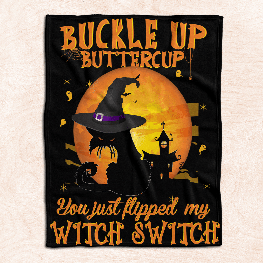Cat Witch Buckle Up Buttercup You Just Flipped My Witch Switch Blanket Quilt1