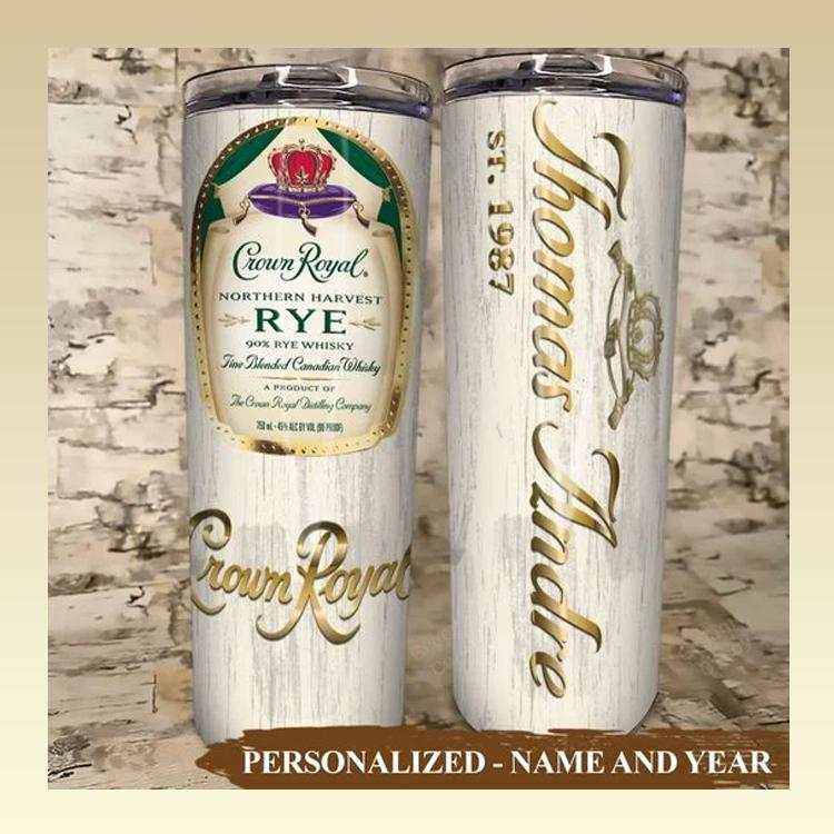 Crown Royal Rye Skinny Custom Name and Year Tumbler1