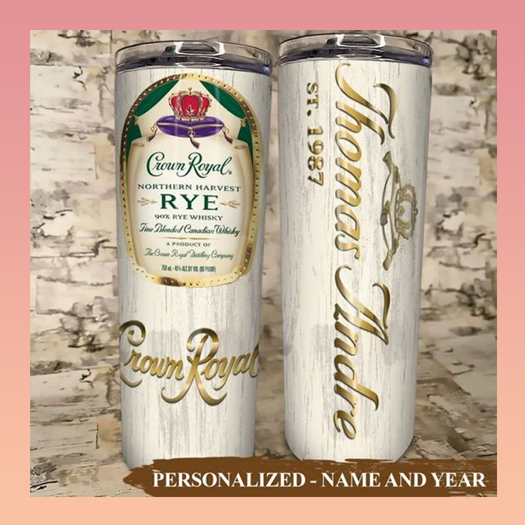 Crown Royal Rye Skinny Custom Name and Year Tumbler2