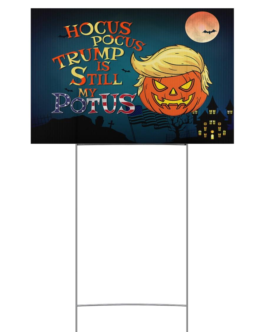 Halloween Hocus Pocus Trump Is Still My Potus Yard Sign