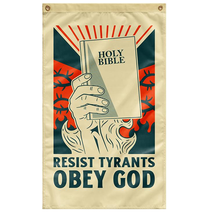 Holy Bible Resist Tyrants Obey God Flag2