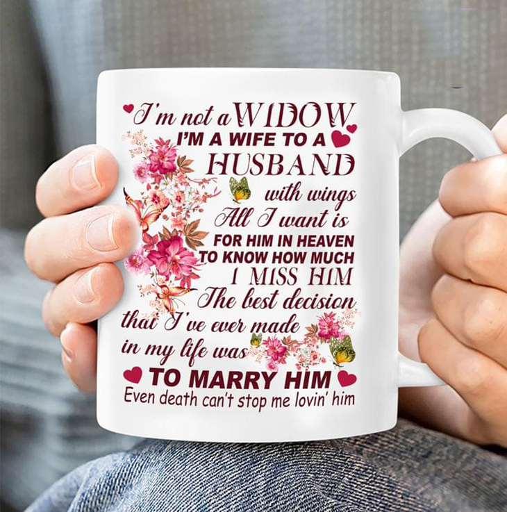 Im Not A Widow Im A Wife To A Husband With Wings Mug