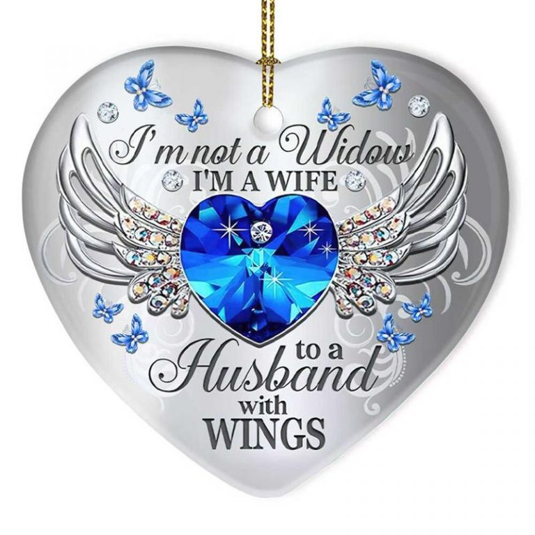 Im not a widow Im a wife to a husband with wings heart ornament 3