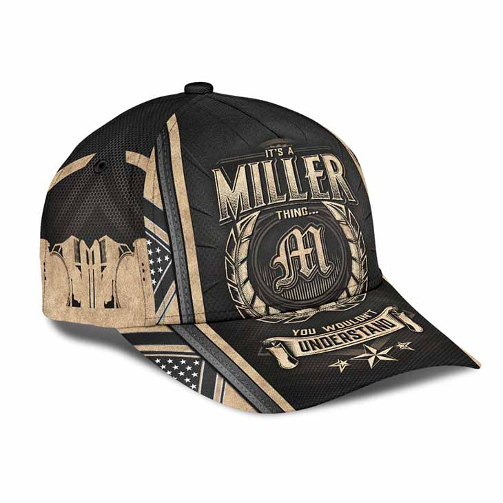 Its A Miller Thing You Wouldnt Understand Cap Hat