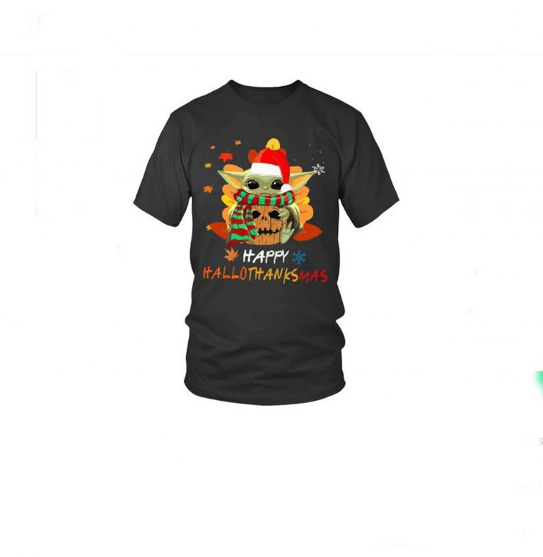 Baby Yoda Happy HalloweenThanksMas Hoodie Shirt2