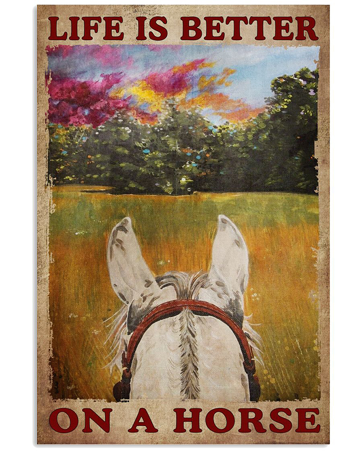 Life Is Better On A Horse Poster