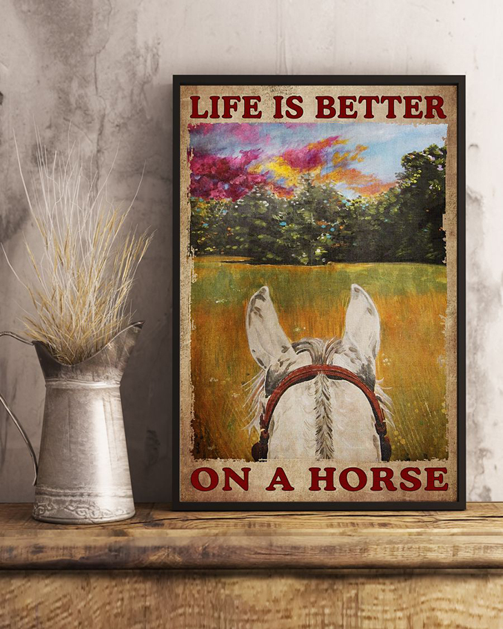 Life Is Better On A Horse Poster2