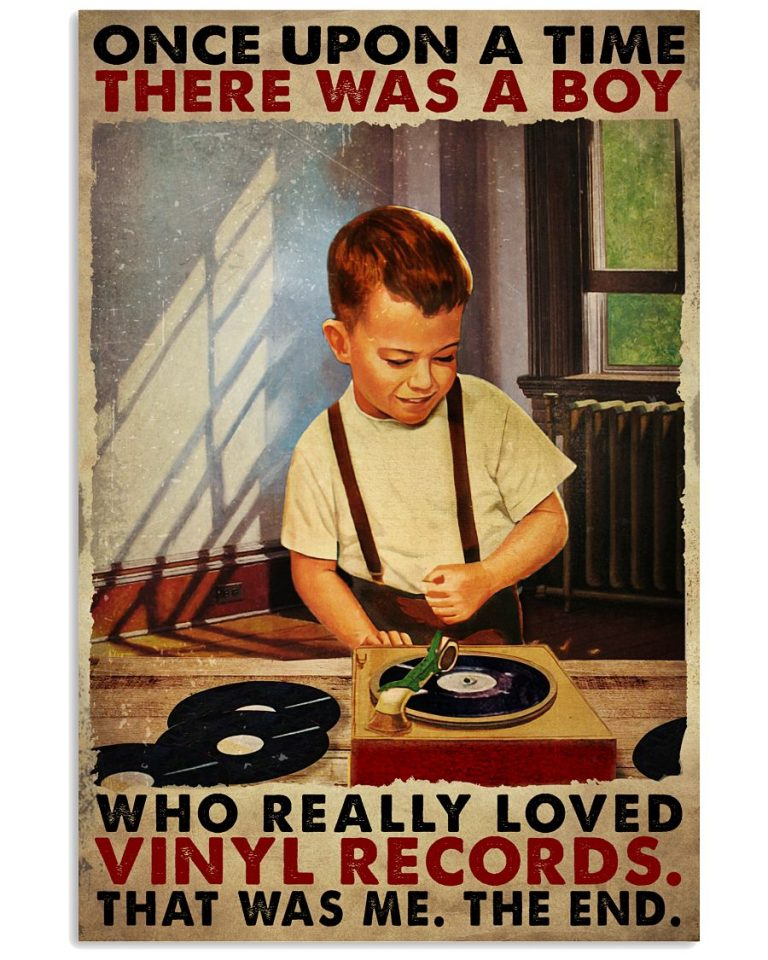 Once upon a time there was a boy who really loved vinyl records poster