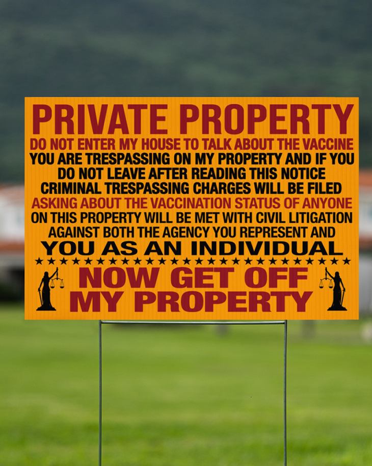 Private Property Do Not Enter My House To Talk About The Vaccine Yard Sign And Doormat4