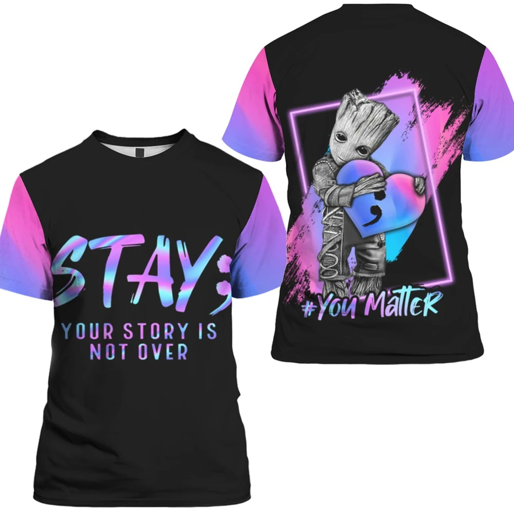 Suicide Prevention Awareness Baby groot you matter 3d shirt hoodie 2