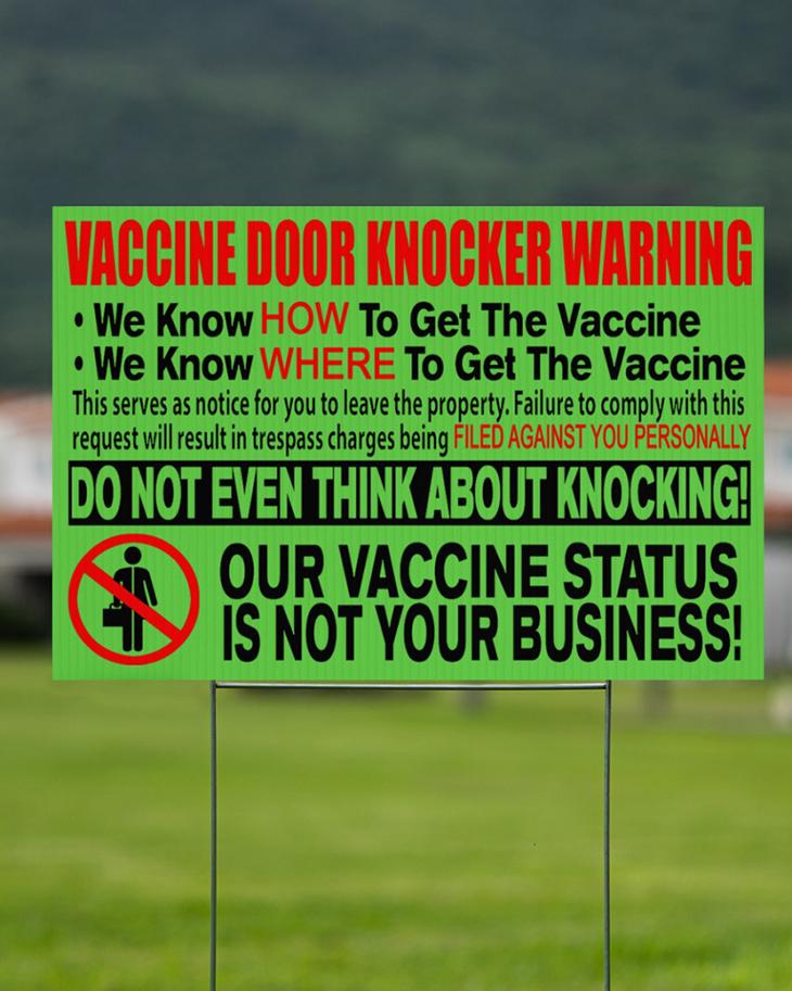 Vaccine Door Knocker Warning we know how to get vacine yard sign13