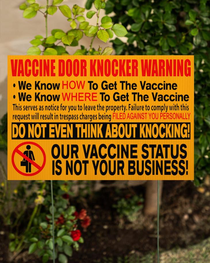 Vaccine Door Knocker Warning we know how to get vacine yard sign5