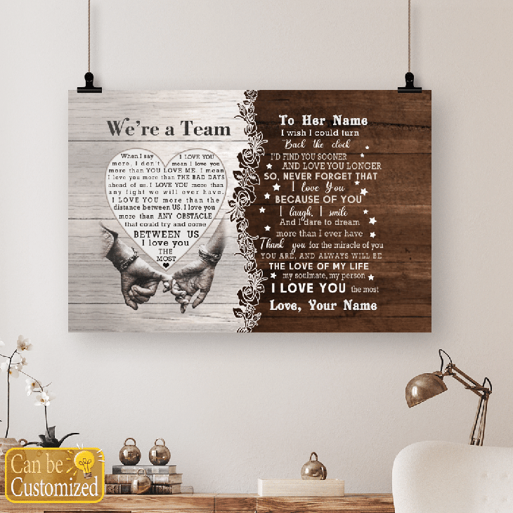 Were A Team Between Us I Love You The Most Custom Name Canvas And Poster4
