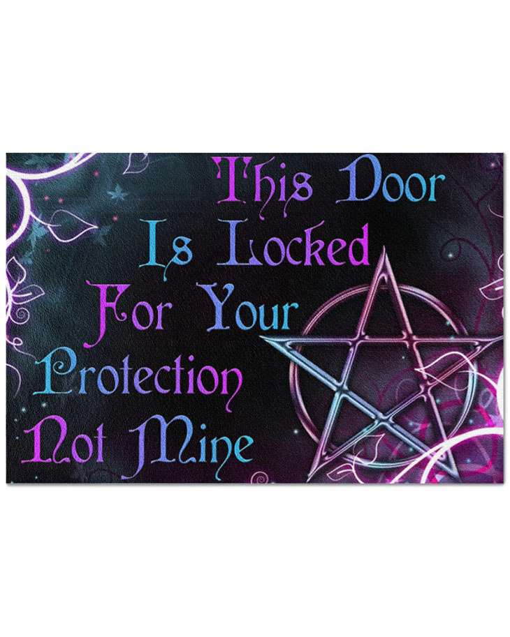 Witch This Door Is Locked For Your Protection Not Mine Doormat