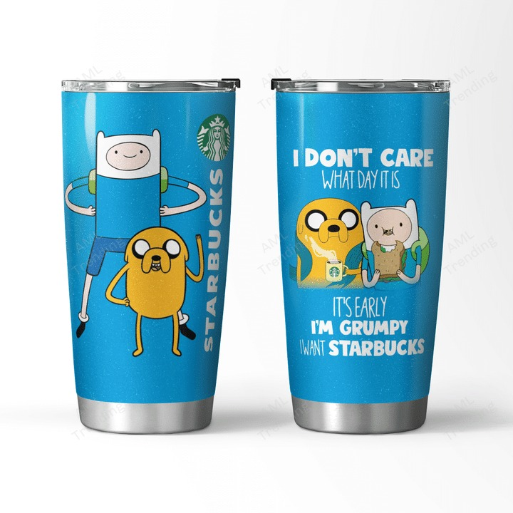 Adventure Time Jake I dont care what day is I want Starbucks tumbler
