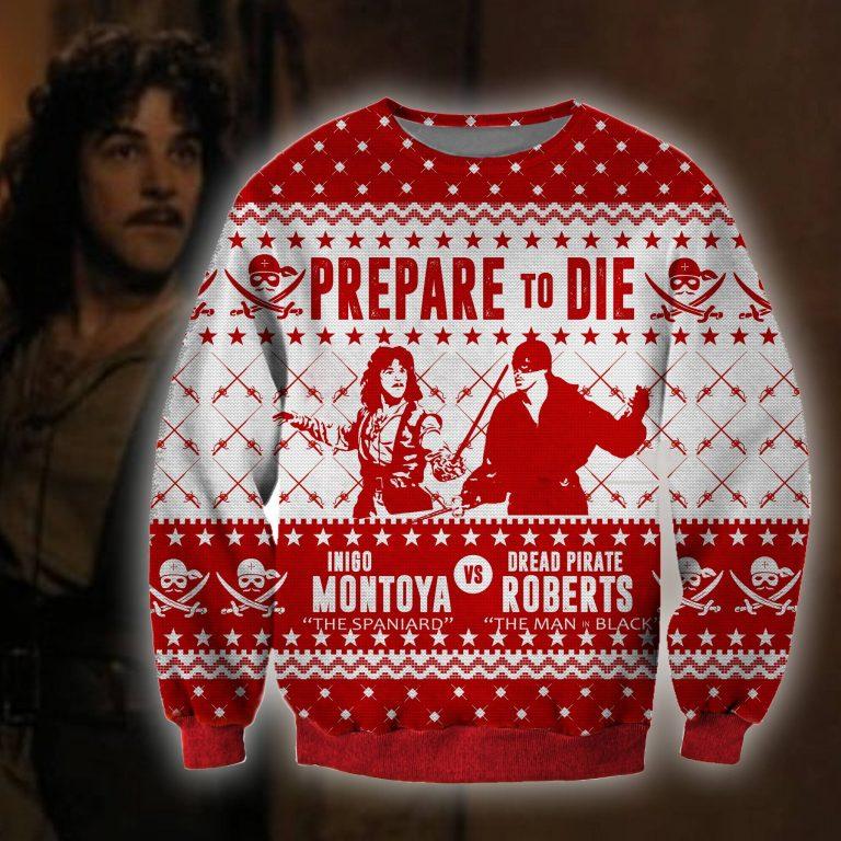Inigo Montoya vs Dread Pirate Roberts Prepare to die ugly sweater sweatshirt 1
