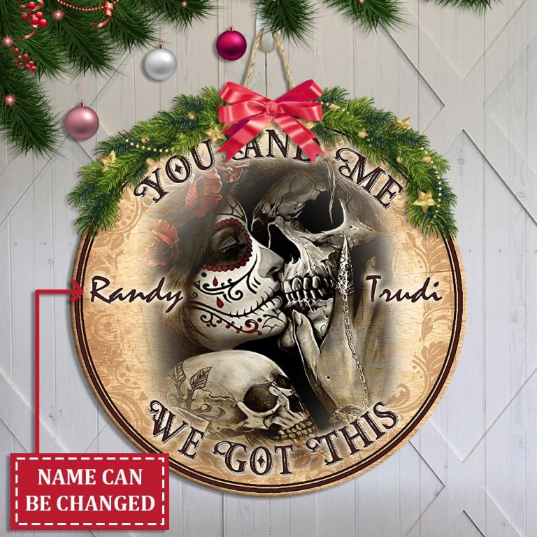 Kissing Sugar Skull you and me we got this custom name wooden sign 1