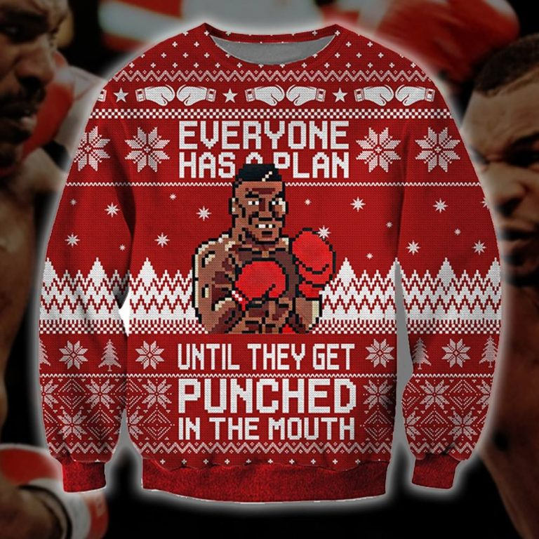 Mike Tyson Everyone has a plan until they get punched in the mouth sweater sweatshirt 1