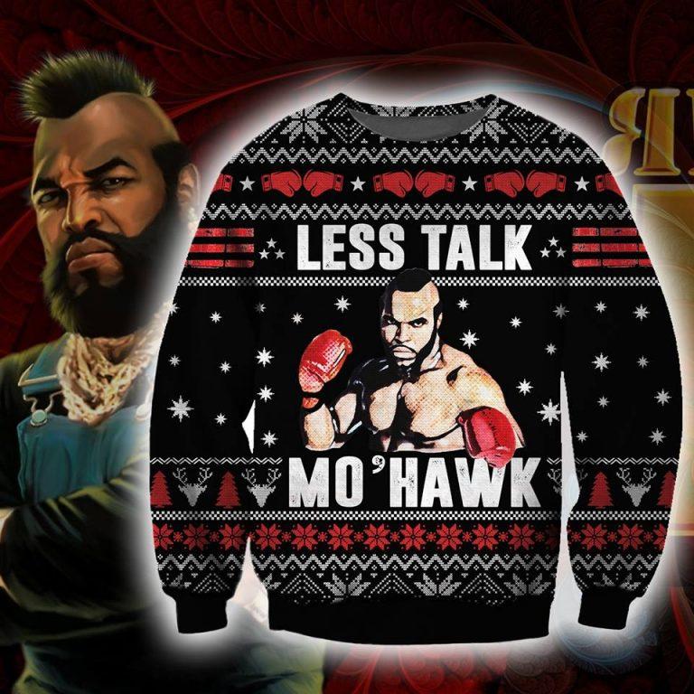 Mr.T Less Talk More Mohawk ugly sweater sweatshirt 1