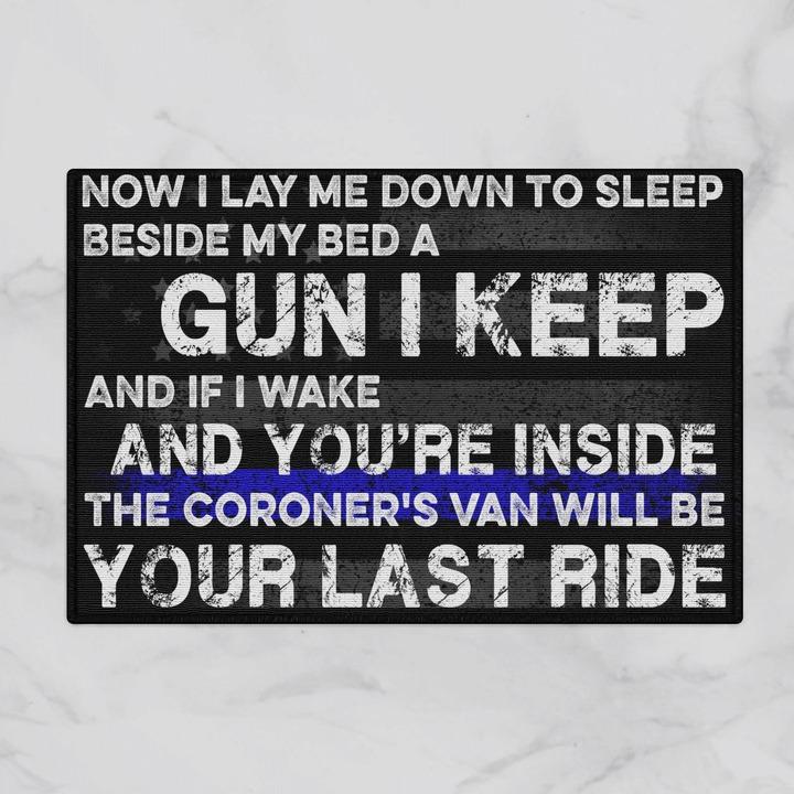 Now i lay me down to sleep beside my bed a gun i keep doormat 1